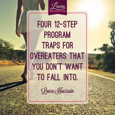 Overeaters Anonymous 12 Step programs traps