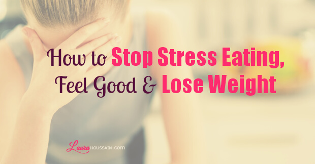 How to Stop Stress Eating and Lose Weight