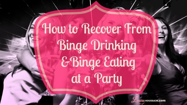 How to Recover From Binge Drinking and Binge Eating at a Party?
