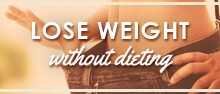 Would you like to lose weight without dieting, without efforts or struggling. Get no diet weight-loss tips from a French woman who has stayed naturally thin for more than 20 years.