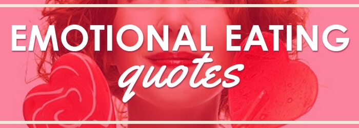 Emotional Eating Quotes