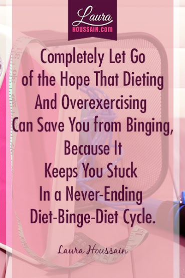 Completely Let Go of the Hope that Dieting