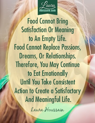 Food Cannot Bring Satisfaction Or Meaning to An Empty Life