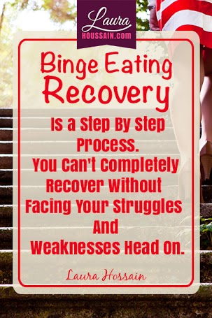 Binge Eating Recovery Is A Step By Step Process