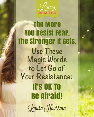 The More You Resit Fear, The Stronger it gets