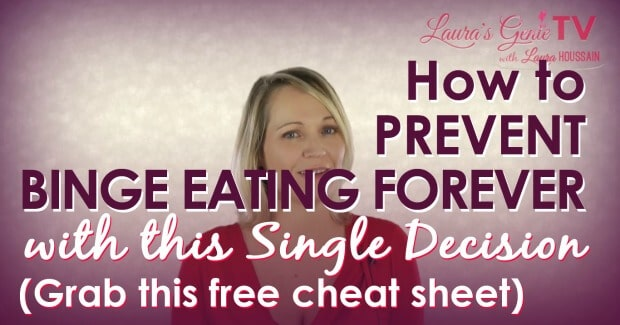 How to Prevent Binge Eating Forever (with this single decision)