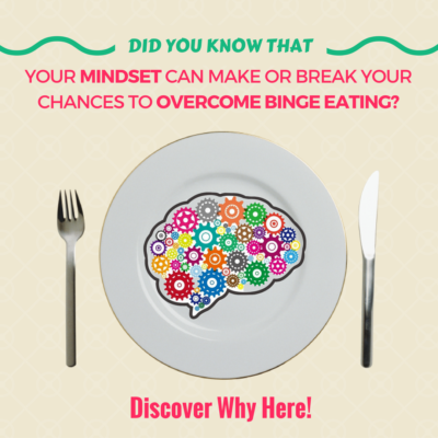 How to Overcome Binge Eating Permanently Using a Growth Mindset
