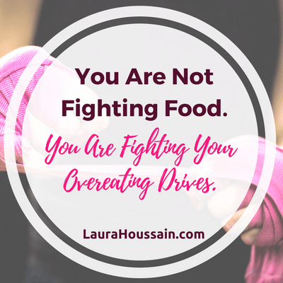 This may shock you but...You are not fighting food. You are fighting your overeating drives. Get the full details at https://laurahoussain.com/reason-why-you-can-t-stop-eating/ (Free Blog + Free Cheat Sheet + Free Explainer Video)