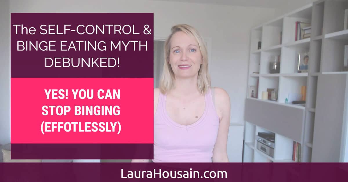 The Binge Eating and Self-Control Myth Debunked! Yes! You Can Stop Binging (Effortlessly) – self control binge eating stop binging cover2 – image